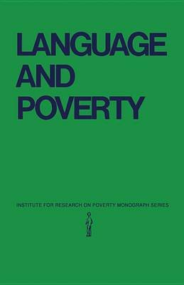 Language and Poverty (Electronic book text): Frederick Williams