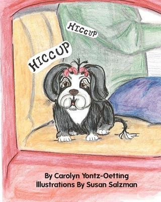 Hiccup Hiccup (Paperback): Carolyn Yontz-Oetting