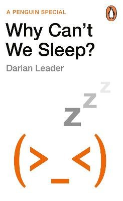 Why Can't We Sleep? (Paperback): Darian Leader