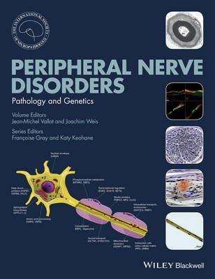 Peripheral Nerve Disorders - Pathology and Genetics (Hardcover): Jean-Michel Vallat, Joachim Weis, International Society of...