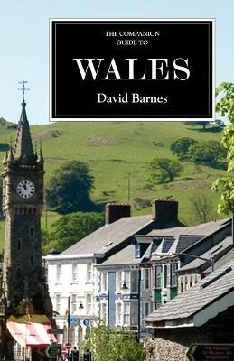 The Companion Guide to Wales (Paperback): David Barnes