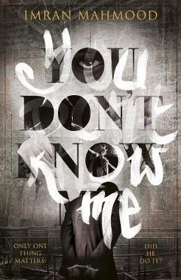 You Don't Know Me (Paperback): Imran Mahmood