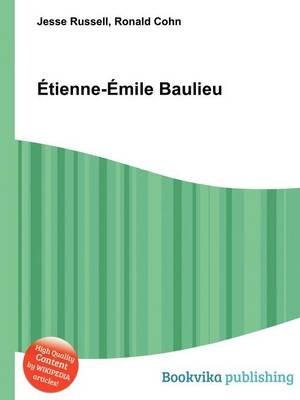 Etienne-Emile Baulieu (Paperback): Jesse Russell, Ronald Cohn