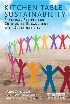 Kitchen Table Sustainability - Practical Recipes for Community Engagement with Sustainability (Electronic book text): Wendy...
