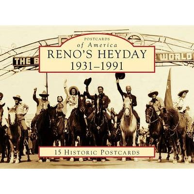 Reno's Heyday - 1931-1991 (Postcard book or pack): David Lowndes
