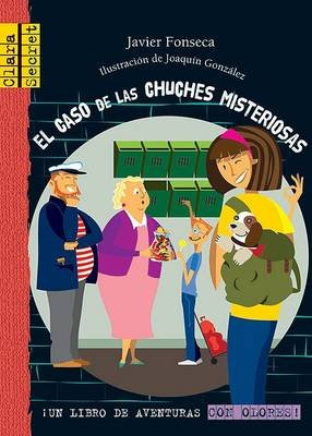 El Caso de las Chuches Misteriosas (English, Spanish, Hardcover, 2nd): Javier Fonseca