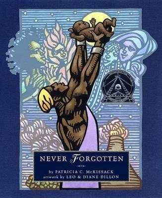 Never Forgotten (Hardcover): Patricia C. McKissack