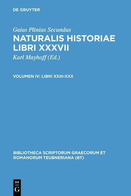 Naturalis Historiae, Vol. IV CB (Latin, Book): Plinius/Jan/Mayhoff