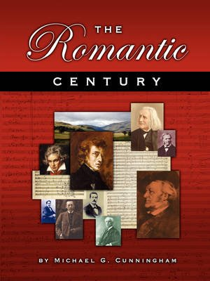 The Romantic Century - A Theory Composition Pedagogy (Paperback): Michael G. Cunningham