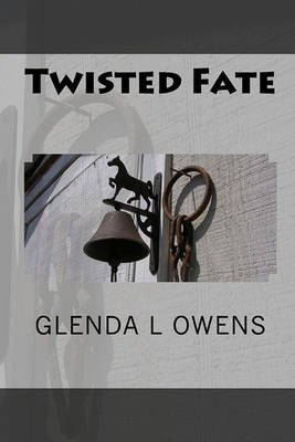 Twisted Fate (Paperback): Glenda L. Owens