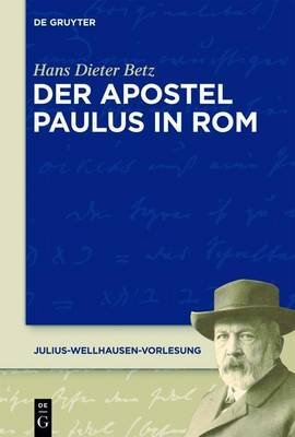 Der Apostel Paulus in ROM (German, Electronic book text): Hans Dieter Betz