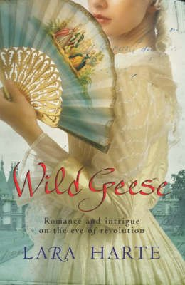 Wild Geese (Paperback, New ed): Lara Harte