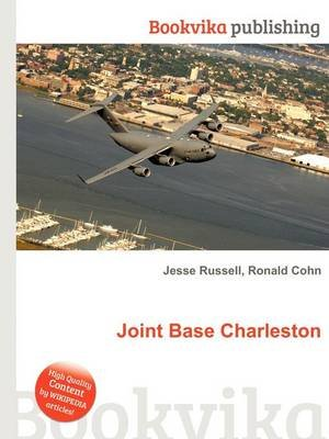 Joint Base Charleston (Paperback): Jesse Russell, Ronald Cohn