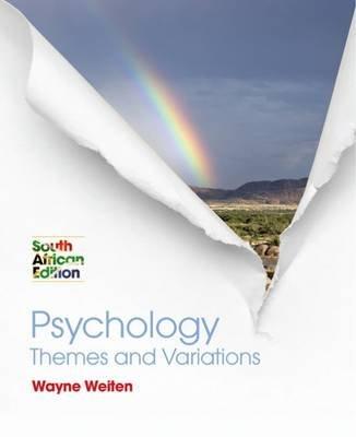 Weiten Psychology (Paperback): Wayne Weiten