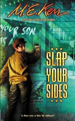 Slap Your Sides (Electronic book text): M.E. Kerr