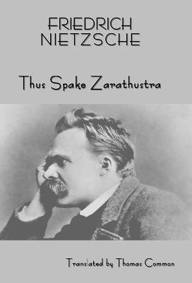 Friedrich Nietzsche's Teaching - Thus Spake Zarathustra (a Book for All and None) (Electronic book text): Friedrich...