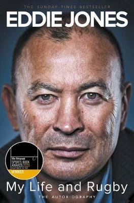My Life and Rugby - The Autobiography (Paperback): Eddie Jones