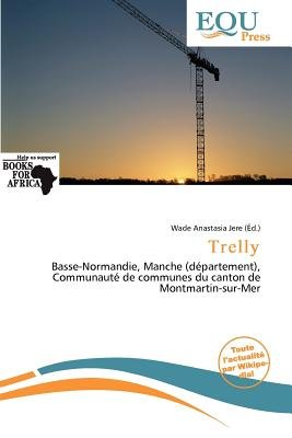 Trelly (French, Paperback): Wade Anastasia Jere