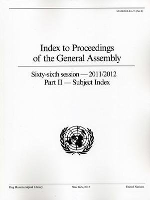 Index to Proceedings of the General Assembly, Part 2: Subject Index (Paperback): Dag Hammarskjeld Library