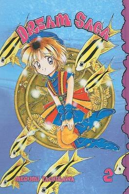 Dream Saga (Hardcover, Turtleback School & Library ed.): Megumi Tachikawa