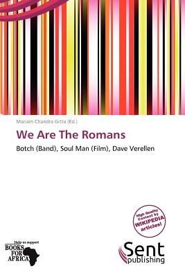 We Are the Romans (Paperback): Mariam Chandra Gitta