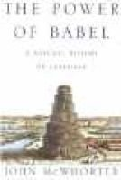 The Power of Babel - A Natural History of Language (Hardcover, Export ed): John H. McWhorter