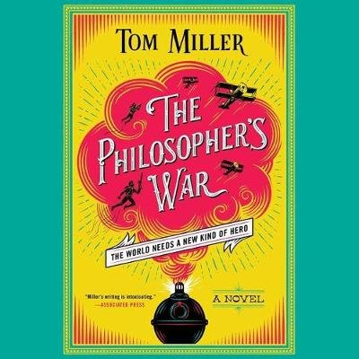 The Philosopher's War (Standard format, CD): Tom Miller