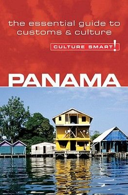 Panama - Culture Smart! - The Essential Guide to Customs & Culture (Electronic book text): Heloise Crowther