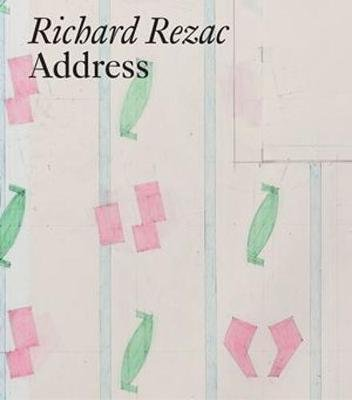 Richard Rezac - Address (Hardcover): Solveig Ovstebo, Richard Rezac