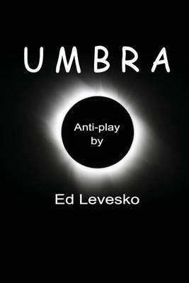Umbra (Paperback): Ed Levesko