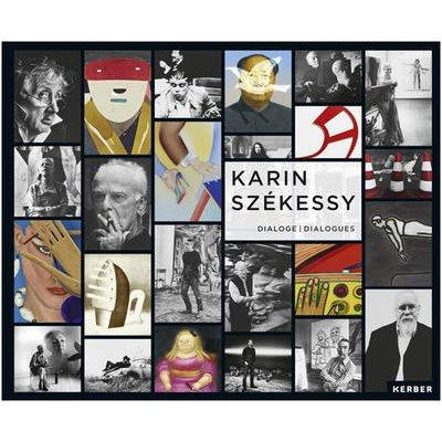 Karin Szekessy - Dialogues/Dialoge (English, German, Hardcover): Thomas Levy
