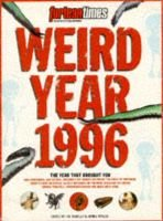 Weird Year 1996 - The Best of Strange Days (Paperback): Steve Moore
