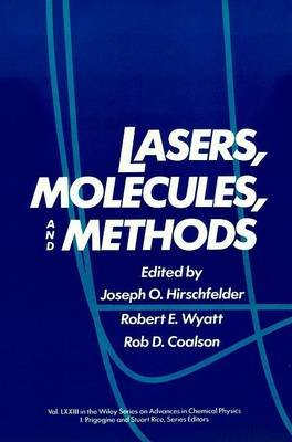 Advances in Chemical Physics, Volume 73 - Lasers, Molecules, and Methods (Electronic book text, 1st edition): Joseph O....