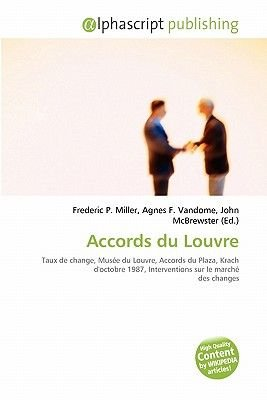Accords Du Louvre (French, Paperback): Frederic P. Miller, Agnes F. Vandome, John McBrewster