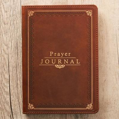 Prayer Journal Lux-Leather W/ Scripture/Prayers (Paperback): Christian Art Gifts