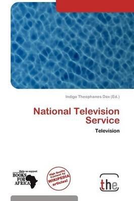 National Television Service (Paperback): Indigo Theophanes Dax