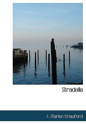 Stradella (Paperback): F. Marion Crawford