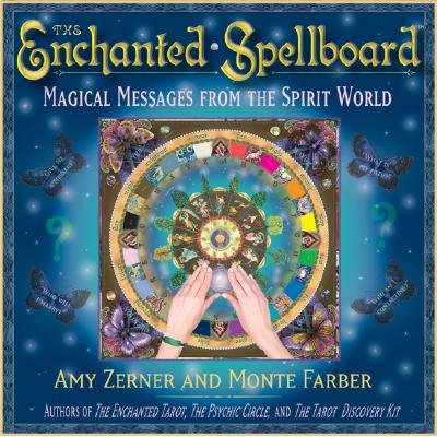 The Enchanted Spellboard - Magical Messages from the Spirit World (Kit): Amy Zerner, Monte Farber
