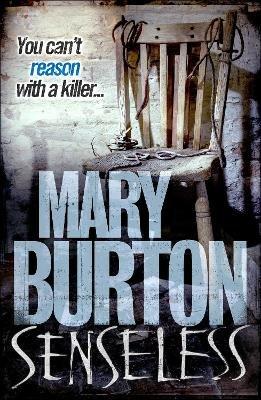 Senseless (Paperback): Mary Burton
