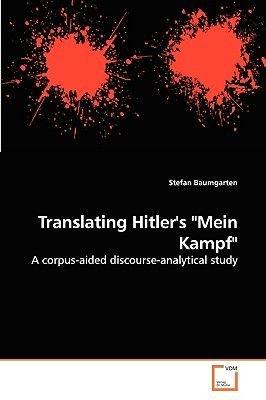 """Translating Hitler's """"Mein Kampf"""" (Paperback): Stefan Baumgarten"""