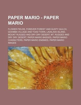 Paper Mario Paper Mario Flower Fields Forever Forest And Gusty