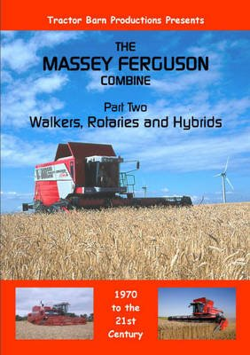 Massey Ferguson Combines, Pt. 2 - Walkers, Rotaries and Hybrids (Digital): Tractor Barn Productions