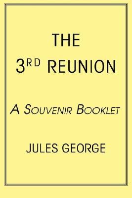 The 3rd Reunion - A Souvenir Booklet (Paperback): Jules George