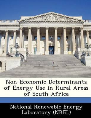 Non-Economic Determinants of Energy Use in Rural Areas of South Africa (Paperback):