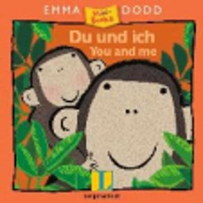 Emma Dodd - Du Und Ich - You and ME (German, Paperback):