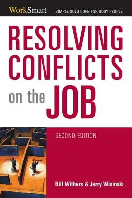 Resolving Conflicts on the Job (Electronic book text, Second Edition): Bill Withers, Jerry Wisinski