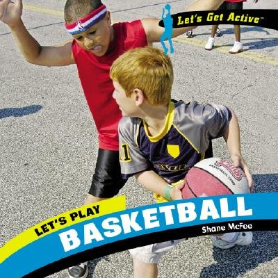 Let's Play Basketball (Hardcover): Shane McFee