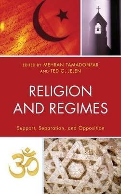 Religion and Regimes (Electronic book text): Rachel Blum, Clyde Wilcox, Christine A Gustafson, Christopher Marsh