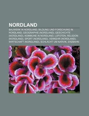 Nordland - Bauwerk in Nordland, Bildung Und Forschung in Nordland, Geographie (Nordland), Geschichte (Nordland), Kommune in...