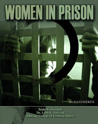 Women in Prison (Hardcover): Joan Esherick